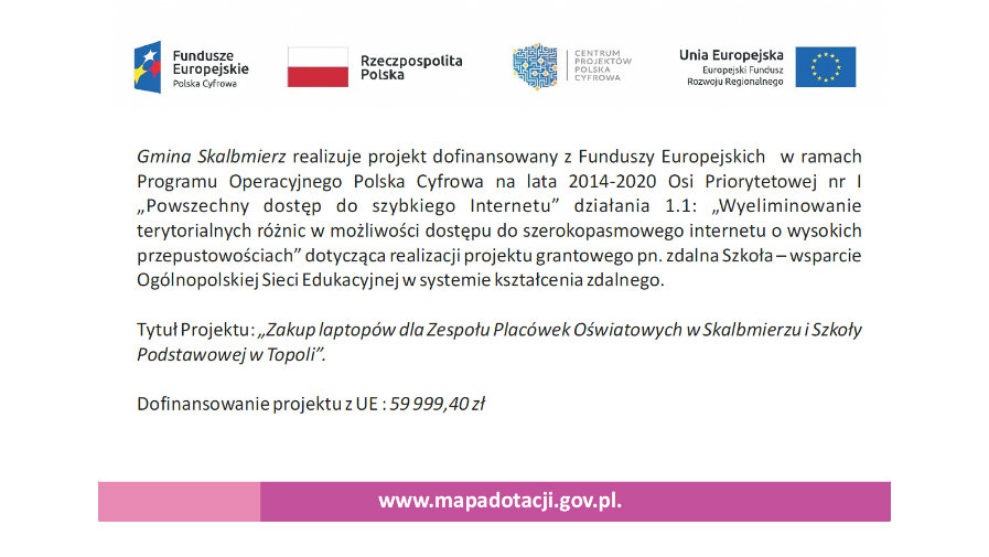 Zakup laptopów dla Zespołu Placówek Oświatowych w Skalbmierzu i Szkoły Podstawowej w Topoli