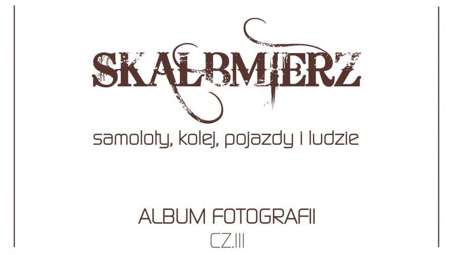 ALBUM FOTOGRAFII CZ.3 - POSZUKIWANIA STARYCH ZDJĘĆ