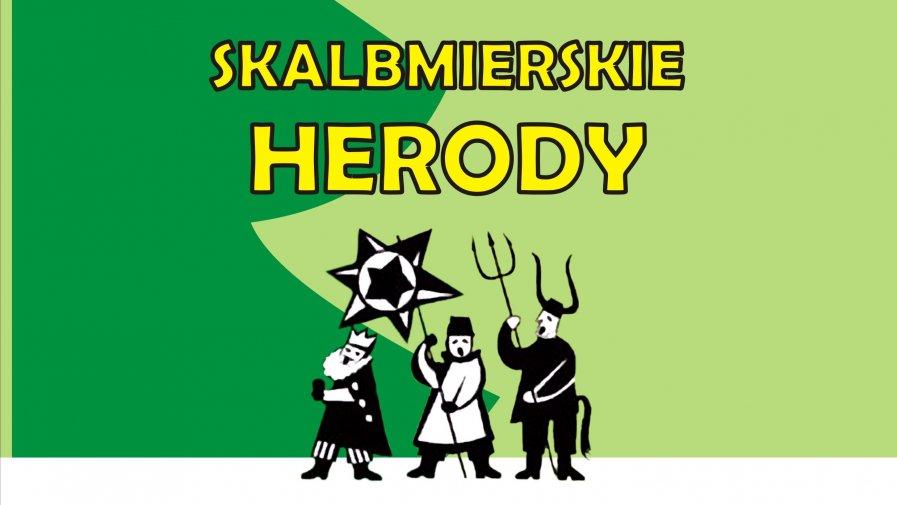 SKALBMIERSKIE HERODY